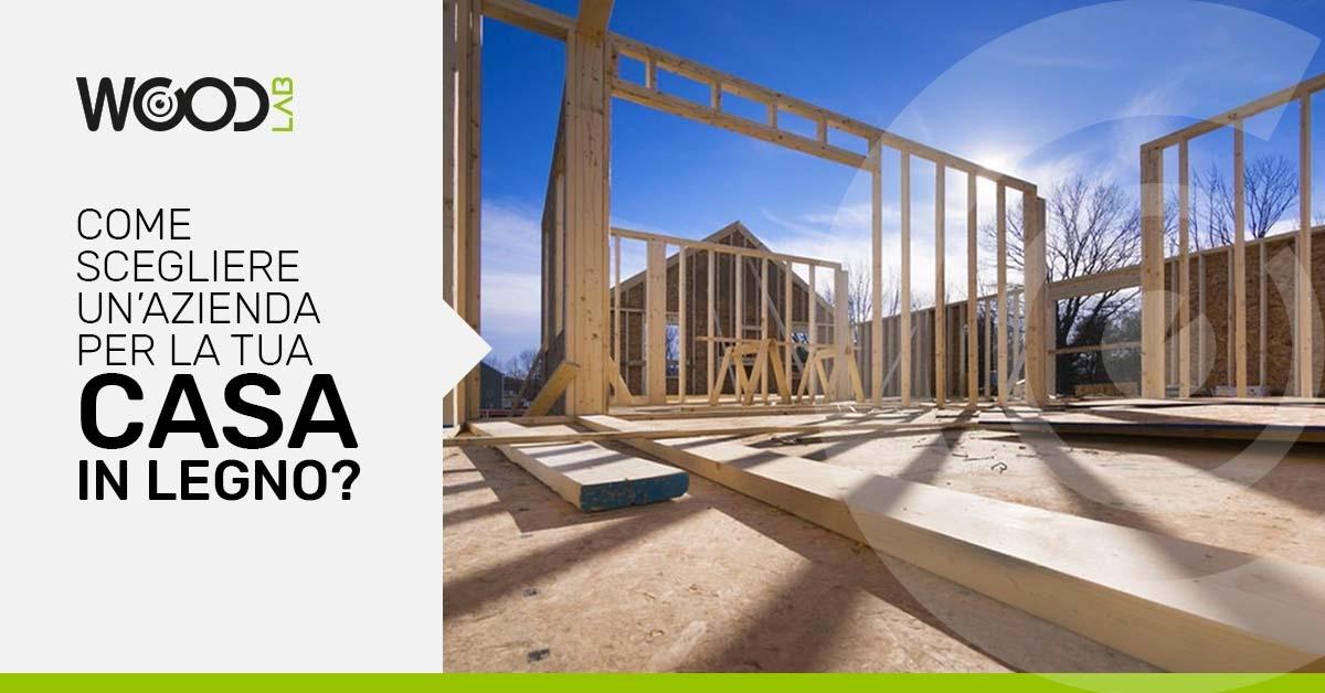 scegliere un'azienda casa in legno
