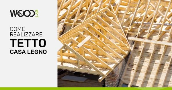 case con tetti in legno come realizzarle