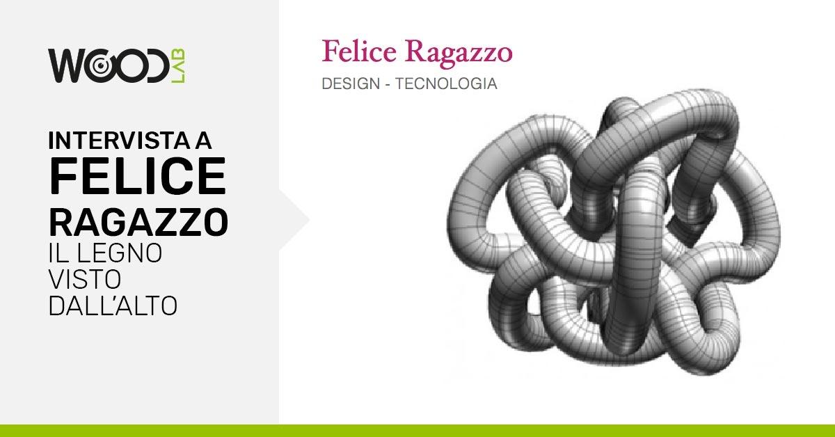 intervista a Felice Ragazzo